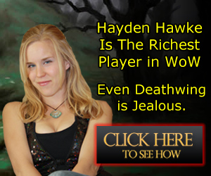 Hayden Hawkes World of Warcraft Gold Guide